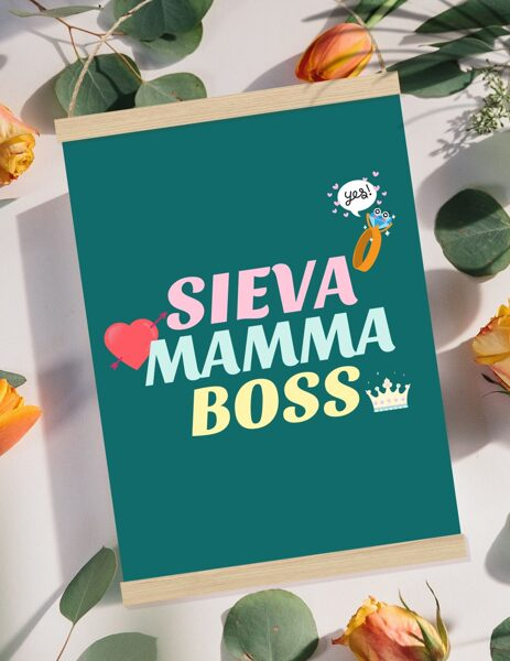 Sieva mamma boss